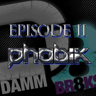 Ep 2 - Phobik