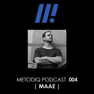 Metodiq Podcast 004 with MAAE