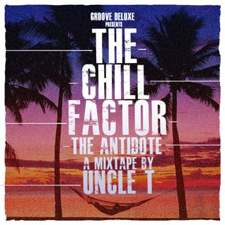UNCLE T PRESENTS: THE ANTIDOTE