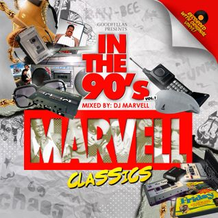Marvell Classics - In The 90's Vol. 1 (Mixed by DJ Marvell)