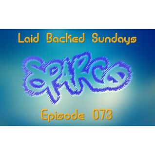 Laid Backed Sundays Episode 073