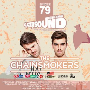 Glazersound Radio Show Episode #79 Special Guest The Chainsmokers