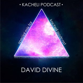 David Divine - Guest Mix special for KACHELI podcast