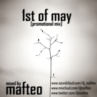 Mafteo - 1st of may (special edition) [PROMO 2013]