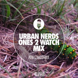 AZ&TOR - Urban Nerds #Ones2Watch Mix