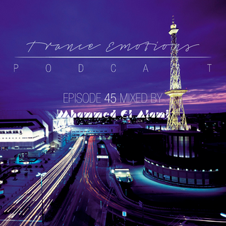 Trance Emotions Podcast 45 Mixed by Mhammed El Alami