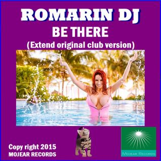 BE THERE (Extend original club version) Romarin dj