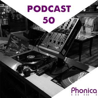 Phonica Podcast 50