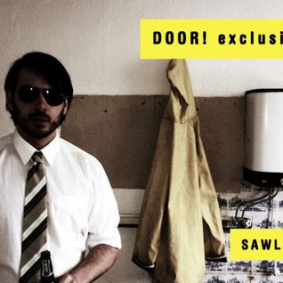 DOOR exclusive mix by SAWLIN (live) ( Electric Deluxe, Cocoon Records)