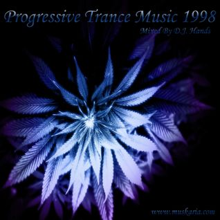 Progressive Trance 1998 - Mixed By Dj Hands (Muskaria)