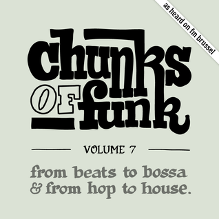 Chunks of Funk vol. 7: Lawrence Le Doux, Kraak & Smaak, Fela Kuti, DJ Shadow, Owiny Sigoma, Swindle