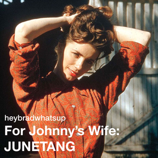 For Johnny's Wife: JUNETANG
