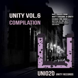 Unity Vol.6 Compilation [UNITY RECORDS]********OUT NOW @ Beatport!