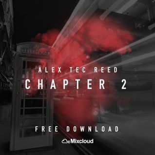 Alex Tec Reed - Chapter 2 Mix CD