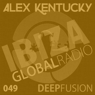 049.DEEPFUSION @ IBIZAGLOBALRADIO (Alex Kentucky) 23/08/16