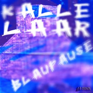MR. LAZ presents KALLE LAAR - Blaupause [Studio Mix]