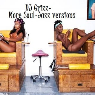 DJ Grizz-More Soul & Jazz Versions