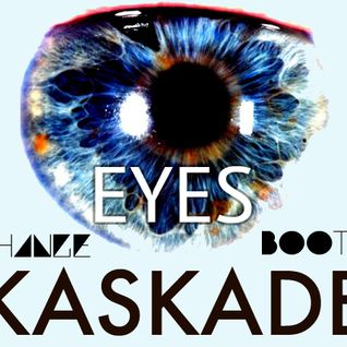 "Kaskade - ""Eyes"" DJ CHANGE BOOTLEG"