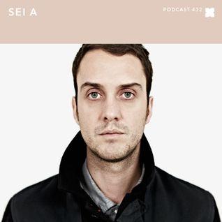 XLR8R Podcast 432: Sei A