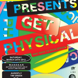 MANDEAR - Get Physical Nacht, TreeHouse, WMC 2012 (24-03-2012)