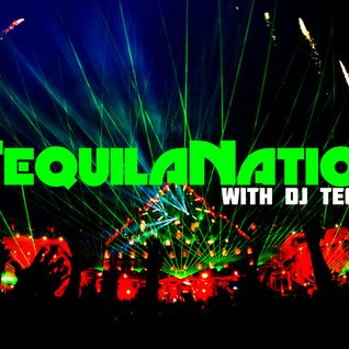 #TequilaNation Episode 010 @ The SoundHouse