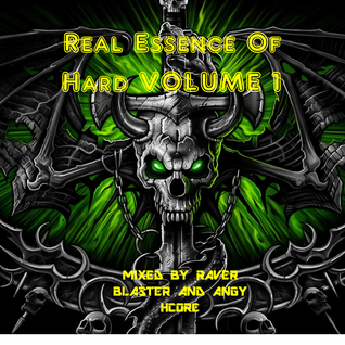 The Real Essence Of Hard Vol.1 Mix 2 Mixed By Angy HCore