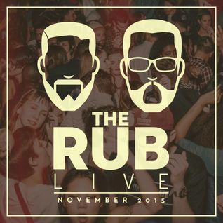 Serato Presents - The Rub Live November 2015