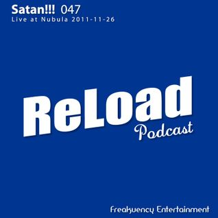 ReLoad Podcast 047 : Live at Nubula (2011-11-26)