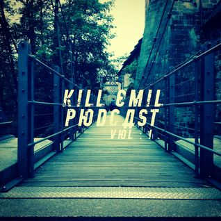 Kill Emil Podcast Vol 1