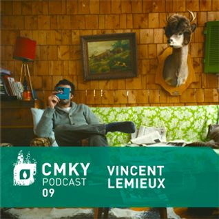 CMKY Podcast 09: Vincent Lemieux