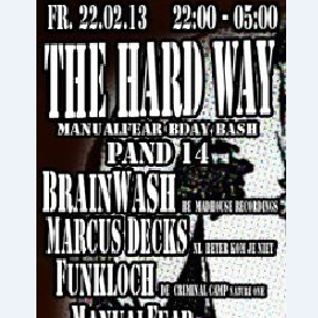 Brainwash live @ THE HARD WAY (22 febr 2013 Pand14,Amsterdam)