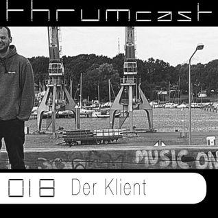 Thrumcast 018 - Der Klient