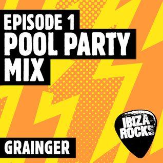 Episode 1: Grainger's Pool Party Mix
