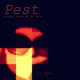 [pest] minimal mixed by Ac Rola 070414 ENJOY IT ...