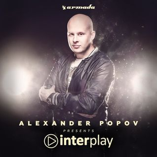 Alexander Popov – Interplay Radioshow 055 (20.07.2015)