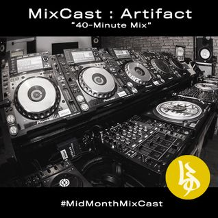 "MixCast : Artifact ""40-Minute Mix"""
