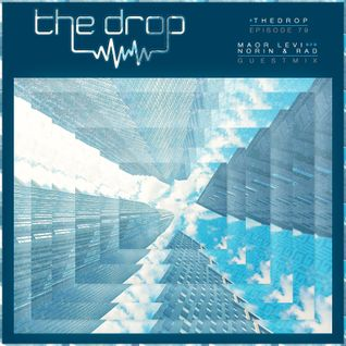 The Drop 079 (Maor Levi b2b Norin & Rad Guest Mix)