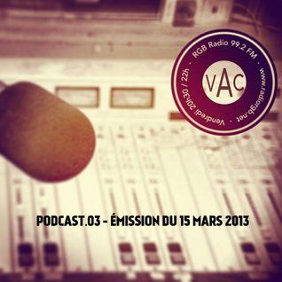 Podcast - Vibes A Come Radio Show - 15 MARS 2013