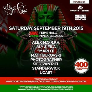 Aly & Fila - Future Sound of Egypt 400 (Belarus) 2015-09-20