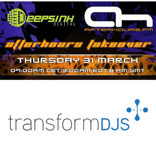 Afterhours FM Takeover - Transform DJ's