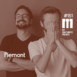 My Favourite Freaks Podcast # 151 Piemont