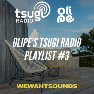 Olipe's Tsugi Radio Playlist #3