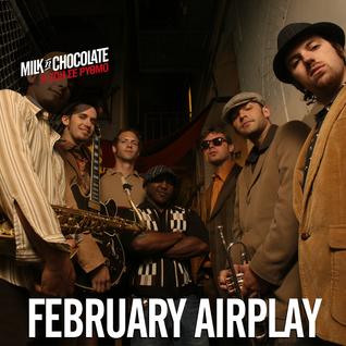 Milk'n'Chocolate's February 2015 Airplay