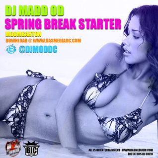 DJ MADD OD - SPRING BREAK MOOMBAHTON STARTER MIX