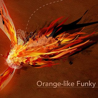 Dj Alexandru Eftimie - Orange-like funky