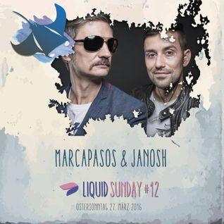 Marcapasos & Janosh @ Liquid Sunday #12 - 27.03.16