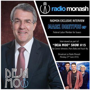 RadMon Exclusive Interview: Mark Dreyfus MP (Deja Moo #15)