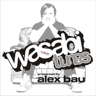 Alex Bau presents: Wasabi Tunes #75 - Munich