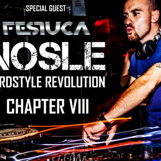 Nosle presents 'Hardstyle Revolution Chapter VIII: Special Guest Festuca'
