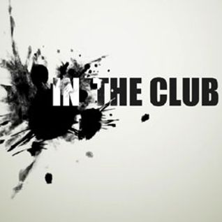 IN THE CLUB PODCAST 10/03/2012
